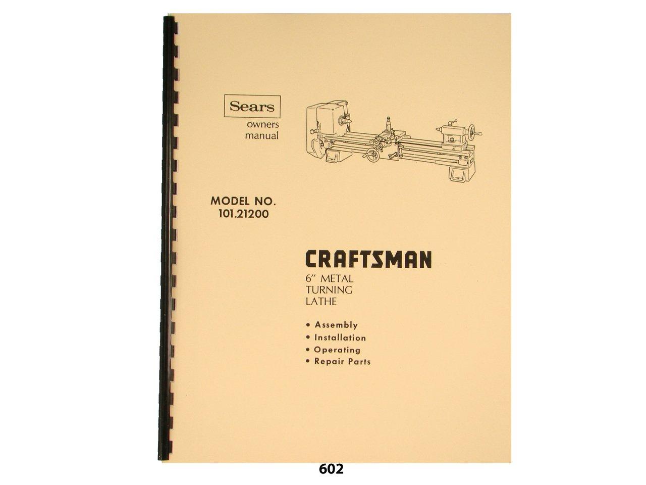 "Sears Craftsman 6"" Metal Lathe 101.21200 Operation and Parts List Manual: Sears  Craftsman: Amazon.com: Books"