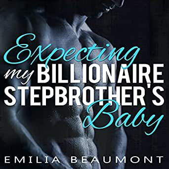 expecting my billionaire stepbrothers baby read online free