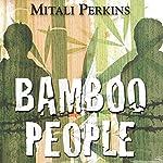 Bamboo People | Mitali Perkins