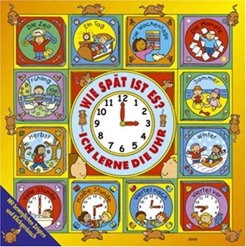 Wie spät ist es? Ich lerne die Uhr