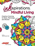 img - for Inkspirations Mindful Living: Creative Coloring to Relax, Recharge, and Renew book / textbook / text book