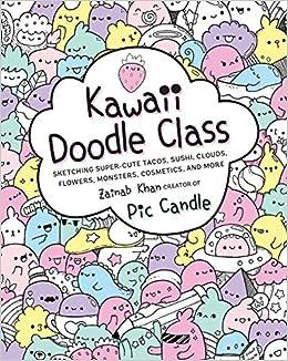 Coloriage Kawaii Sushi.Amazon Fr Kawaii Doodle Class Sketching Super Cute Tacos Sushi