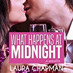 What Happens at Midnight | Laura Chapman