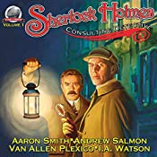 Sherlock Holmes - Consulting Detective, Volume 1 | Van Plexico, Andrew Salmon, Aaron Smith, I.A. Watson