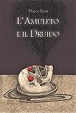 L'Amuleto e il Druido (Auto da fé)