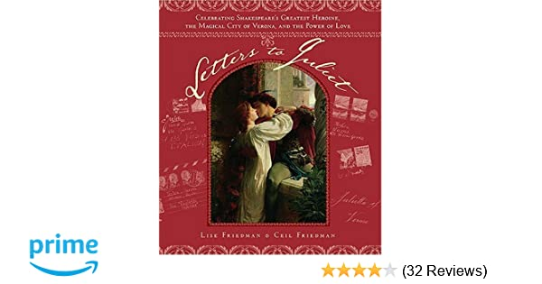 Letters to Juliet: Celebrating Shakespeares Greatest ...