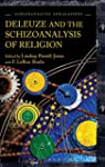 Deleuze and the Schizoanalysis of Rel...