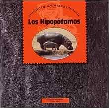 Amazon.com: HIPOPOTAMOS, LOS (Dominie Mundo de Animales) (Spanish