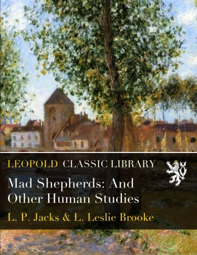 Download Mad Shepherds: And Other Human Studies pdf epub
