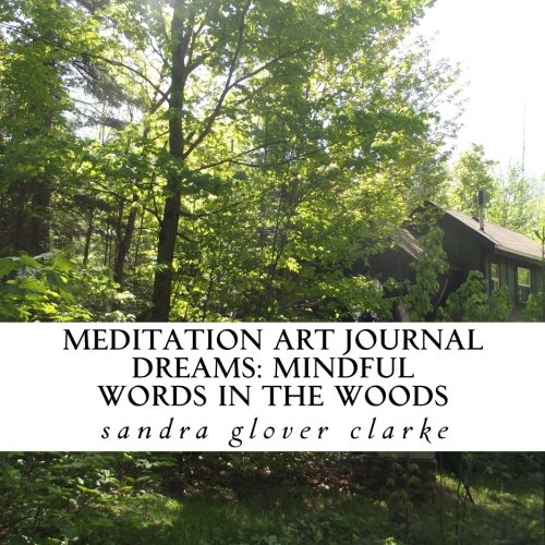meditation art journal: dreams: mindful words in the woods (Meditation Art Journals) (Volume 2) ebook