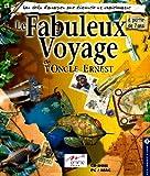 Le Fabuleux Voyage de l'Oncle Ernest