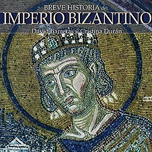 Breve historia del Imperio bizantino Audiobook