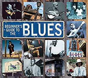 Beginners Guide to Blues