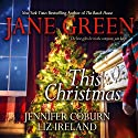 This Christmas Audiobook by Jane Green Narrated by Laurel Lefkow