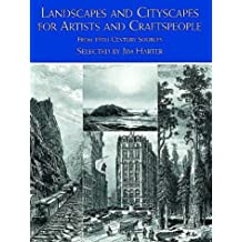 Landscapes and Cityscapes for Artists and Craftspeople: From 19th-Century Sources (Dover Pictorial Archive Series)