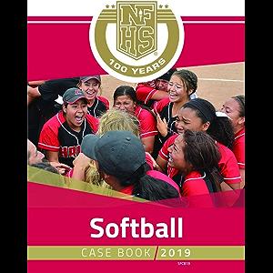2019 NFHS Softball Case Book
