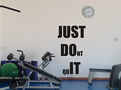 Fitness Gym Wall Decal Just Don\'t Quit Motivational Fitness Vinyl ...