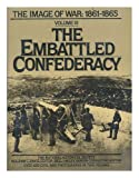 Embattled Confederacy, 1861-1865, National Historical Society, 0385154682
