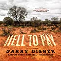 Hell to Pay Audiobook by Garry Disher Narrated by Shaun Grindell