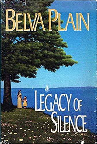 Legacy Of Silence Plain Belva 9781568657929 Amazon Com Books