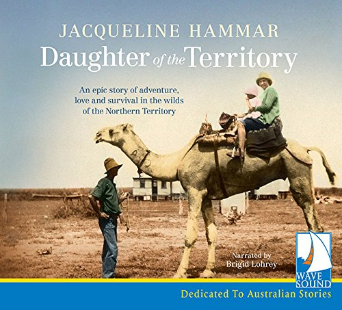 Daughter of the Territory by Whole Story Audio Books