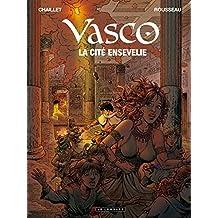 Vasco - Tome 26 - La Cité ensevelie (French Edition)