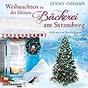 Weihnachten in der kleinen Bäckerei am Strandweg (Die kleine Bäckerei am Strandweg 3) Hörbuch von Jenny Colgan Gesprochen von: Vanida Karun