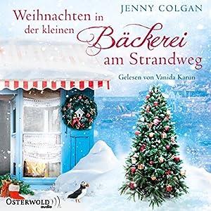 Jenny Colgan - Weihnachten in der kleinen Bäckerei am Strandweg (Die kleine Bäckerei am Strandweg 3)
