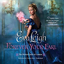 Forever Your Earl (Wicked Quills of London Series, Book 1)