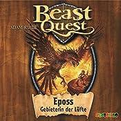 Eposs, Gebieterin der Lüfte (Beast Quest 6) | Adam Blade
