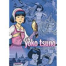 Yoko Tsuno 03 Intégrale - A la poursuite temps