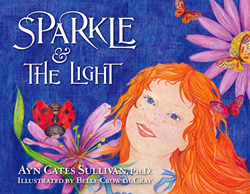 Sparkle and the Light (Sparkle Series Book 2)