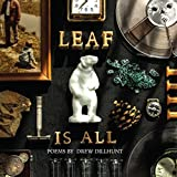 Leaf is All