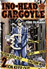 Ino-Head Gargoyle, tome 2 par Fujisawa