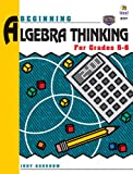 Begin Algebra Thinking, Ideals Publications Inc. Staff and Judy Goodnow, 1564510964