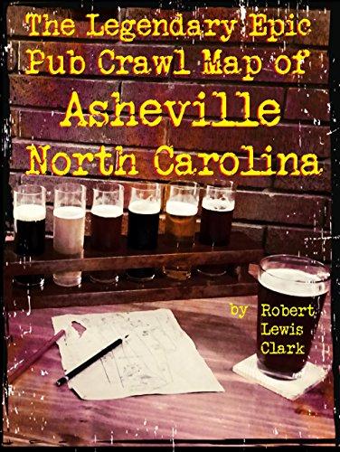 The Legendary Epic Pub Crawl Map of Asheville North Carolina