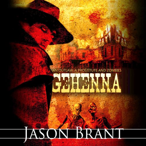 Gehenna: West of Hell, Book 1