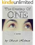 The Destiny of One (The Destiny Trilogy Book 1)