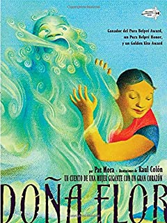Dona flor a tall tale about a giant woman with a great big heart dona flor spanish edition fandeluxe Choice Image