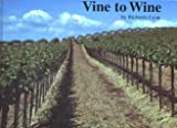Vine to Wine, '91, , 0961600446