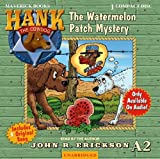 The Watermelon Patch Mystery (Hank the Cowdog)