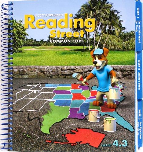 Reading Street, Common Core, Grade 4.3 Teacher's Edition