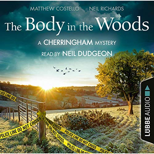 The Body in the Woods: A Cherringham Mystery 2 (Neil Wood)