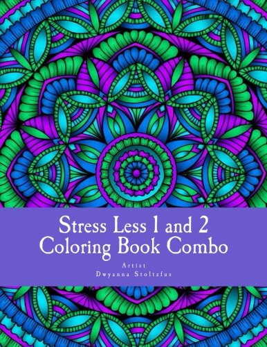 Stress Less 1 and 2 Coloring Book Combo: 60 Intricate detailed full page mandalas to color in for relaxation and stress relief