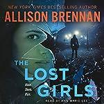 The Lost Girls: A Novel | Allison Brennan
