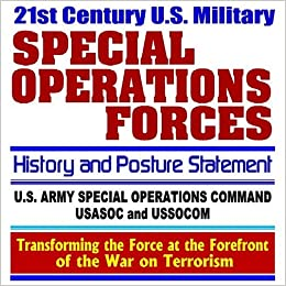 21st Century U S  Military Special Operations Forces (Special Ops