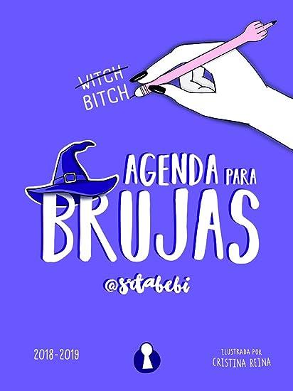 AGENDA PARA BRUJAS. 2018 - 2019 (EDICIÓN ESCOLAR LIMITADA ...