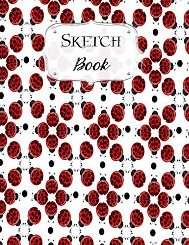 (Sketch Book: Ladybug | Sketchbook | Scetchpad for Drawing or Doodling | Notebook Pad for Creative Artists | #5 )