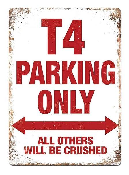 JUNGK T4 Parking Only -Cartel Chapa Placa Metal Pintura De ...