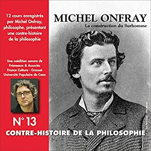 Contre-histoire de la philosophie 13.1 Discours